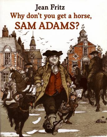 Download Why Don't You Get A Horse, Sam Adams? by Jean Friz