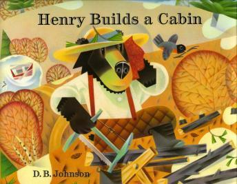 Henry builds a cabin, D. B. Johnson