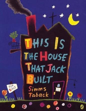 This Is The House That Jack Built, Simms Taback