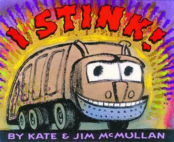 I Stink!, Kate McMullan