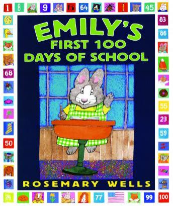 Emily's first 100 days of school, Rosemary Wells