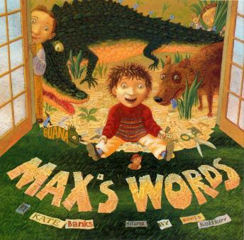 Max's Words, Kate Banks