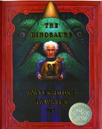 Dinosaurs of waterhouse hawkins, Barbar Kerley