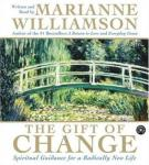 Gift of Change, Marianne Williamson