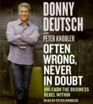 Often Wrong, Never in Doubt, Donny Deutsch