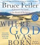 Where God Was Born, Bruce Feiler