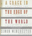 Crack in the Edge of the World, Simon Winchester