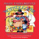 Mary Engelbreit's Mother Goose: One-Hundred Best Loved Verses, Mary Engelbreit