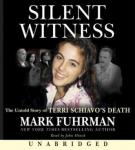 Silent Witness: A Forensic Investigation of Terri Schiav, Mark Fuhrman