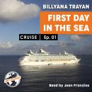 Cruise - First day in the sea Audiobook