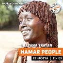 Ethiopia - Hamar people Audiobook
