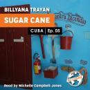 Cuba - Sugar Cane Harvesting_05 Audiobook