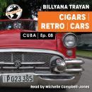 Cuba - Cigar Making 08 Audiobook