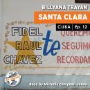 Cuba - Santa Clara_12 Audiobook