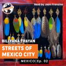 Mexico -  Streets of Mexico City Audiobook