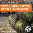 Mexico - Teotihuacan Flying People Audiobook