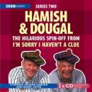 I'm Sorry I Haven't A Clue: Hamish And Dougal Series 2, Graeme Garden, Barry Cryer