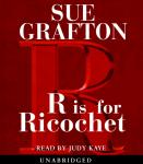 R is for Ricochet, Sue Grafton
