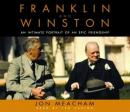 Franklin and Winston: An Intimate Portrait of an Epic Friendship, Jon Meacham
