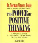 Power Of Positive Thinking: A Practical Guide To Mastering The Problems Of Everyday Living, Dr. Norman Vincent Peale