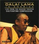 Dalai Lama in America:Cultivating Compassion, His Holiness The Dalai Lama