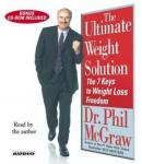 The Ultimate Weight Solution: The 7 Keys to Weight Loss Freedom Audiobook