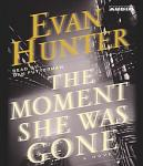 Moment She Was Gone, Evan Hunter