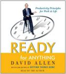 Ready for Anything: 52 Productivity Principles for Work and Life, David Allen