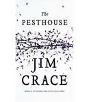Pesthouse, Jim Crace