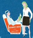 Beginner's Greek: A Novel, James Collins