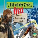 Ötzi - Der Sensationsfund - Rätsel der Erde (Ungekürzt) Audiobook