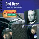 Carl Benz - Pionier des Automobils - Abenteuer & Wissen (Ungekürzt) Audiobook