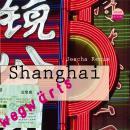Shanghai - wegwärts Audiobook