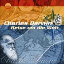 Charles Darwin - Reise um die Welt Audiobook