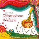 Zirkusspinne Adelheid - Kli-Kla-Klangbücher Audiobook