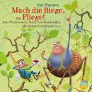 Mach die Biege, Fliege! Audiobook