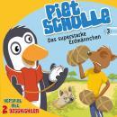 Das superstarke Erdmännchen (Piet Scholle 3): Hörspiel mit 2 Geschichten Audiobook