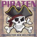 Piraten: Freibeuter der Weltmeere Audiobook