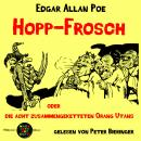 Hopp-Frosch: oder die acht zusammengeketteten Orang Utans Audiobook