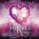 Purple Rain: Der Feind in meinem Herzen Audiobook