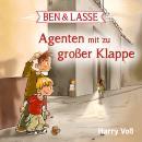 Ben & Lasse - Agenten mit zu großer Klappe Audiobook