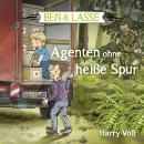 Ben und Lasse - Agenten ohne heiße Spur Audiobook