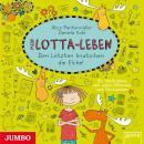 Mein Lotta-Leben. Den Letzten knutschen die Elche! Audiobook