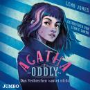 Agatha Oddly. Das Verbrechen wartet nicht. Audiobook