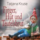 Finger, Hut und Teufelsbrut: Kommissar Seifferheld ermittelt Audiobook
