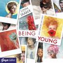 Being Young. Uns gehört die Welt Audiobook