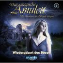 Das magische Amulett - Die Abenteuer der Brenda Logan, Folge 1: Wiedergeburt des Bösen Audiobook