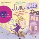 Luna-Lila - Das allergrößte Beste-Freundinnen-Geheimnis (Autorisierte Lesefassung) Audiobook