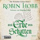 Der Erbe der Schatten - Die Chronik der Weitseher 3 (Ungekürzt) Audiobook