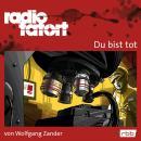 Radio Tatort rbb - Du bist tot Audiobook
